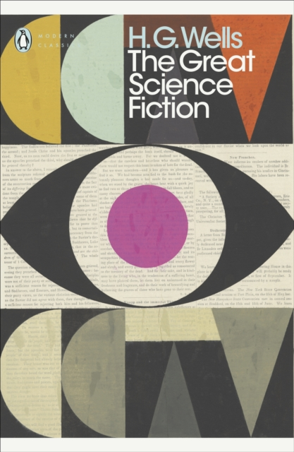 Cover for: The Great Science Fiction : The Time Machine, The Island of Doctor Moreau, The Invisible Man, The War of the Worlds, Short Stories