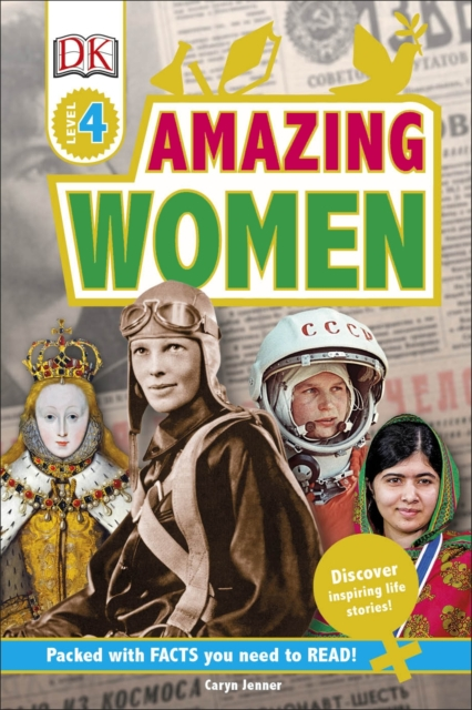 Cover for: Amazing Women : Discover Inspiring Life Stories