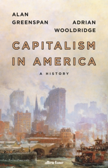 Cover for: Capitalism in America : A History