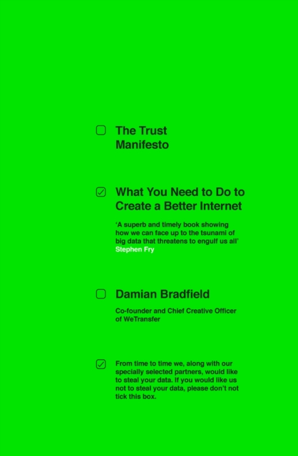 Image for The Trust Manifesto : What you Need to do to Create a Better Internet