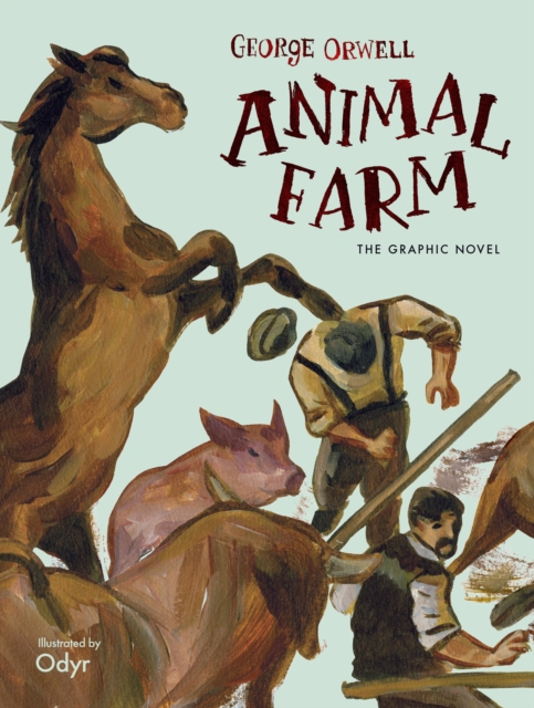 Cover for: Animal Farm : The Graphic Novel
