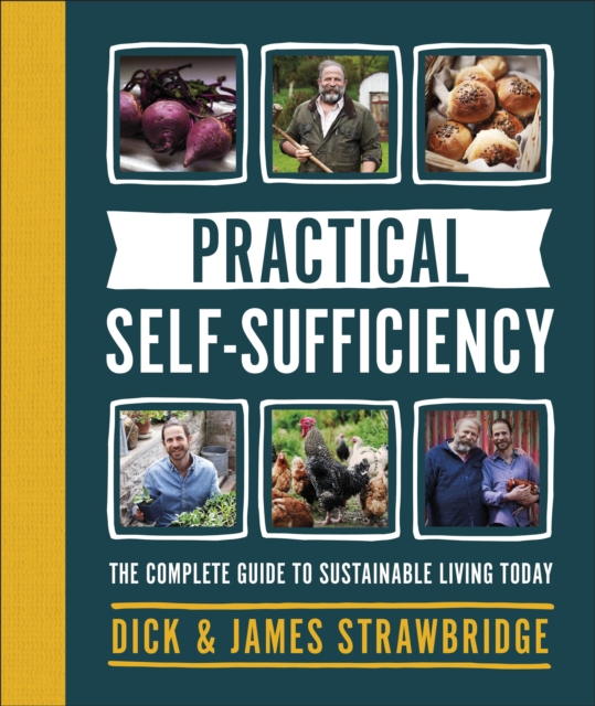 Cover for: Practical Self-sufficiency : The complete guide to sustainable living today