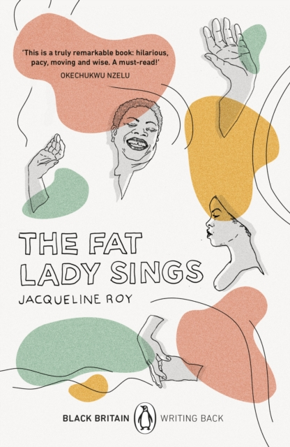 Cover for: The Fat Lady Sings : Black Britain: Writing Back