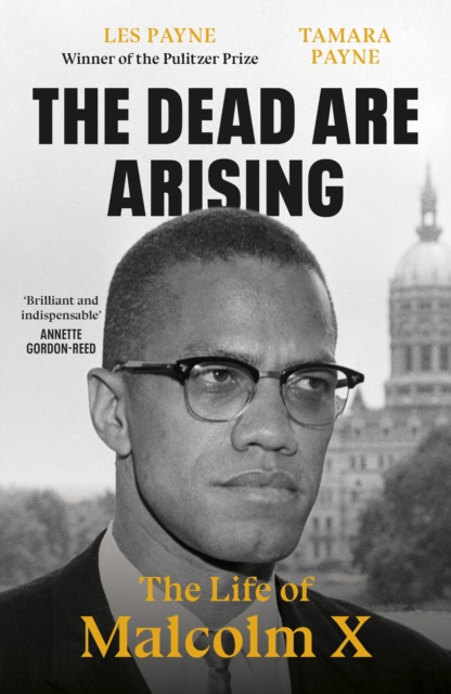 Cover for: The Dead Are Arising : The Life of Malcolm X