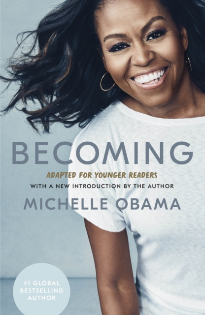 Cover for: Becoming: Adapted for Younger Readers
