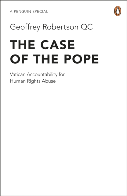 Cover for: The Case of the Pope : Vatican Accountability for Human Rights Abuse