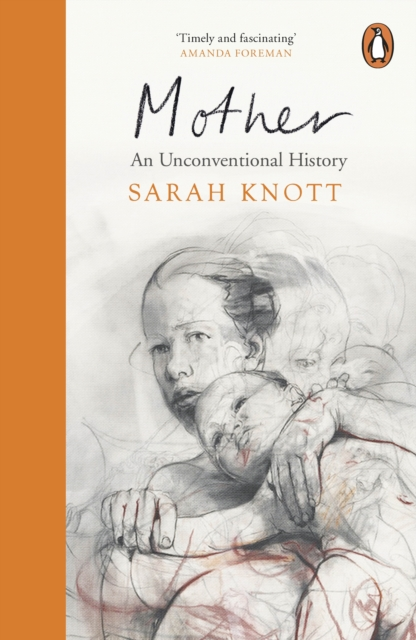 Image for Mother : An Unconventional History