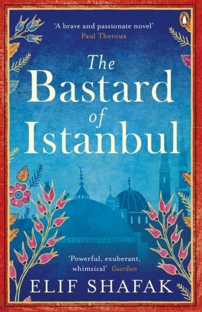 Cover for: The Bastard of Istanbul