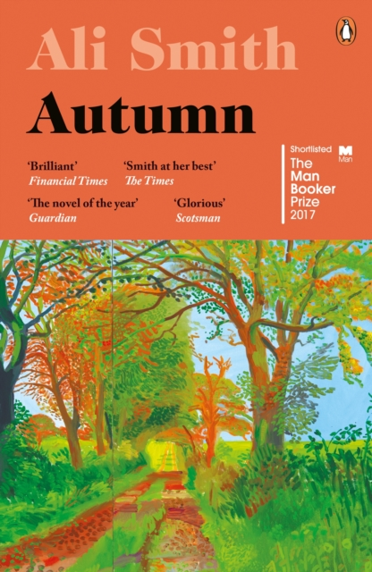 Cover for: Autumn : SHORTLISTED for the Man Booker Prize 2017