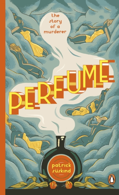 Cover for: Perfume : The Story of a Murderer