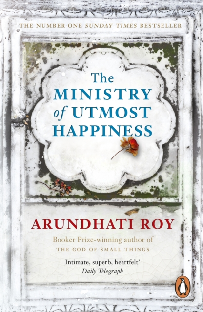 Image for The Ministry of Utmost Happiness : Longlisted for the Man Booker Prize 2017