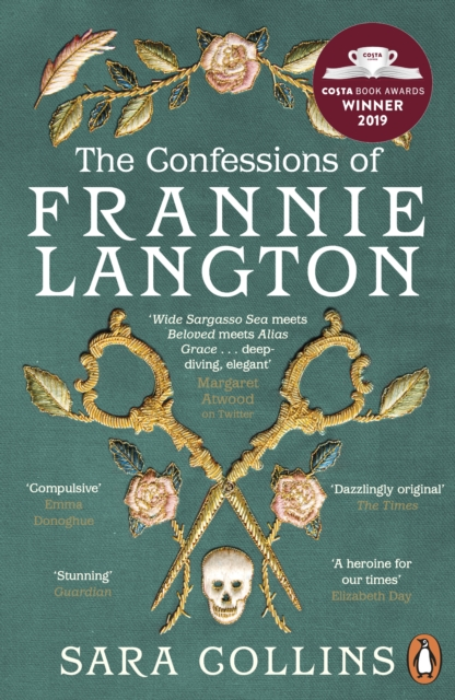 Cover for: The Confessions of Frannie Langton : The Costa Book Awards First Novel Winner 2019