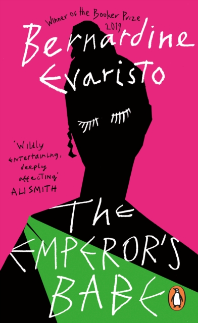 Cover for: The Emperor's Babe : From the Booker prize-winning author of Girl, Woman, Other