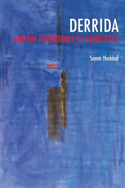 Cover for: Derrida and the Inheritance of Democracy