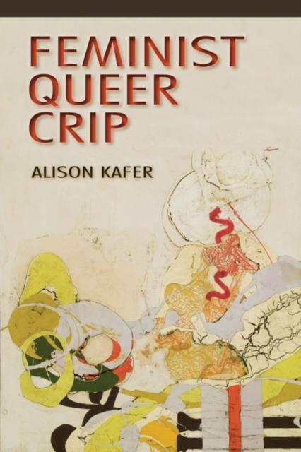 Image for Feminist, Queer, Crip