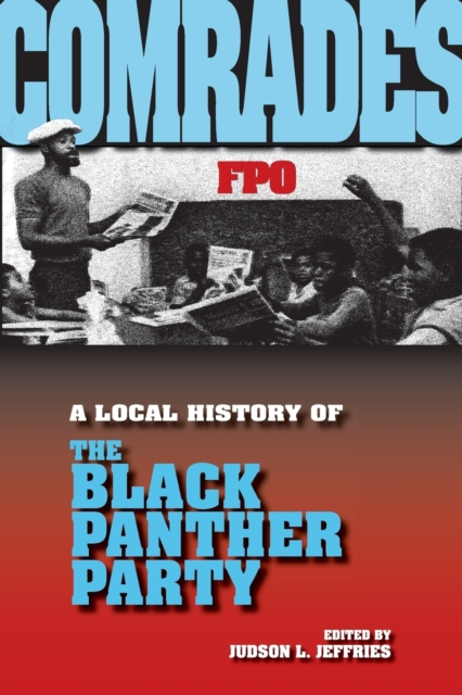 Image for Comrades : A Local History of the Black Panther Party