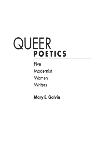 Cover for: Queer Poetics : Five Modernist Women Writers