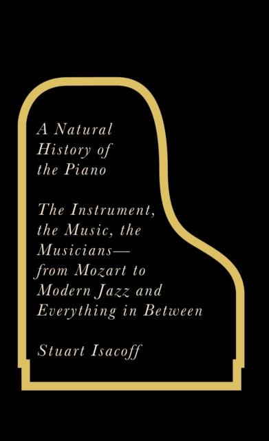 Image for A Natural History of the Piano