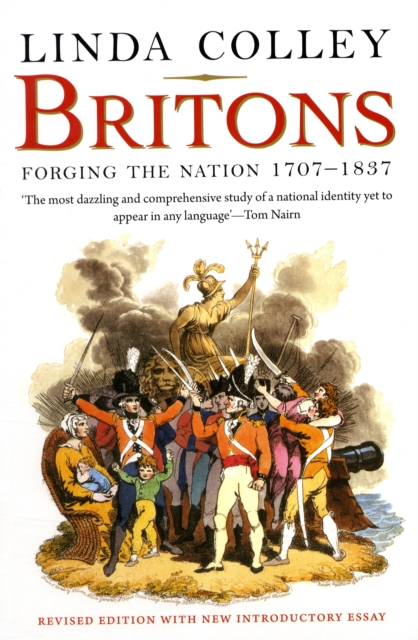 Cover for: Britons : Forging the Nation 1707-1837