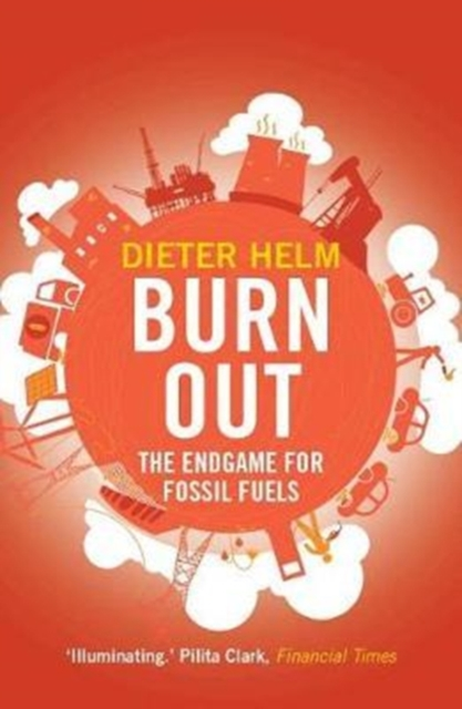 Cover for: Burn Out : The Endgame for Fossil Fuels