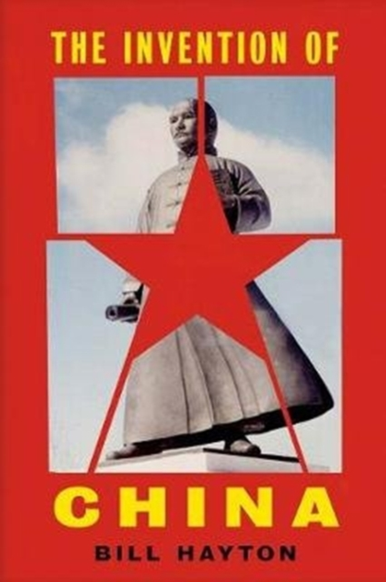 Cover for: The Invention of China