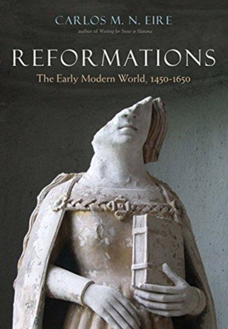 Cover for: Reformations : The Early Modern World, 1450-1650