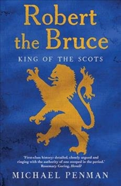 Cover for: Robert the Bruce : King of the Scots