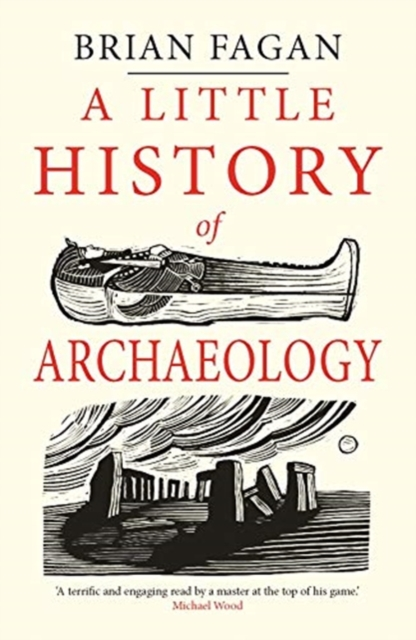 Cover for: A Little History of Archaeology