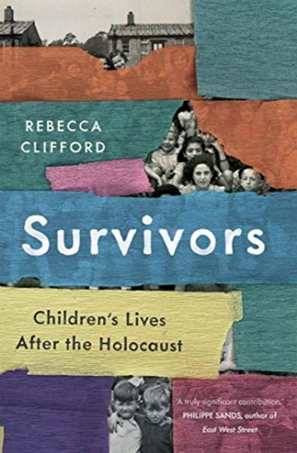 Cover for: Survivors : Children's Lives After the Holocaust