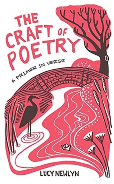 Cover for: The Craft of Poetry : A Primer in Verse