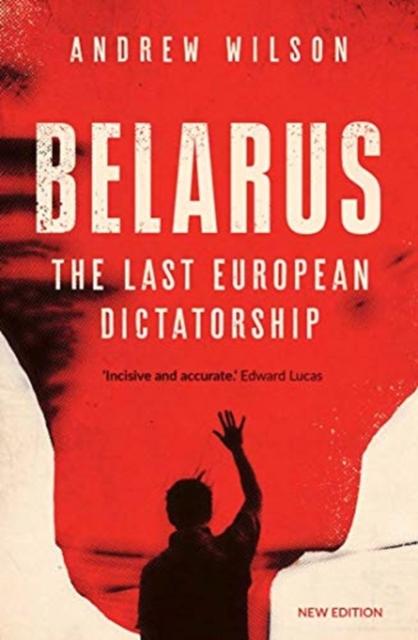 Cover for: Belarus : The Last European Dictatorship