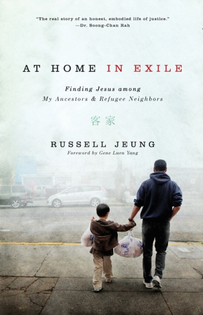 At Home In Exile, Jeung, Russell, Yang, Gene Luen, 9780310527831