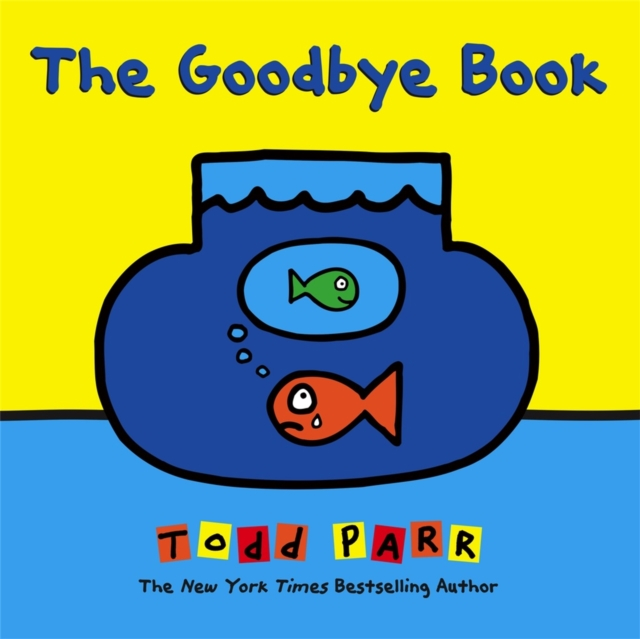 Cover for: The Goodbye Book