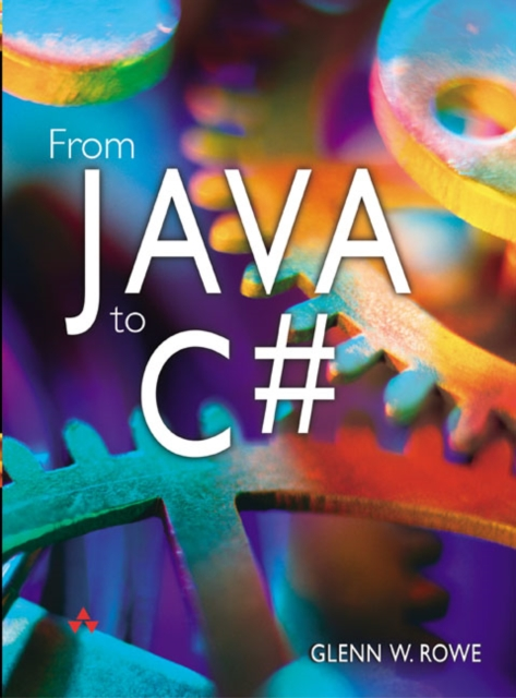 From Java to C# (Paperback), Rowe, Glenn, 9780321155726
