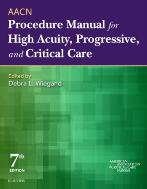 Aacn Procedure Manual For High Acuity Pr, American Association of Critical-Care.