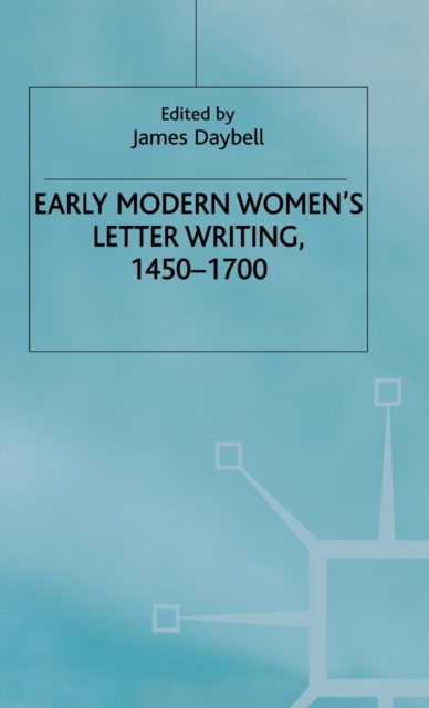 Early Modern Womens Letter Writing      , 9780333945797