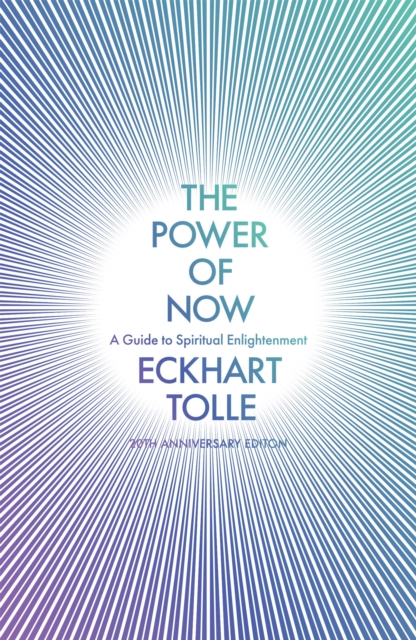 Cover for: The Power of Now : (20th Anniversary Edition)