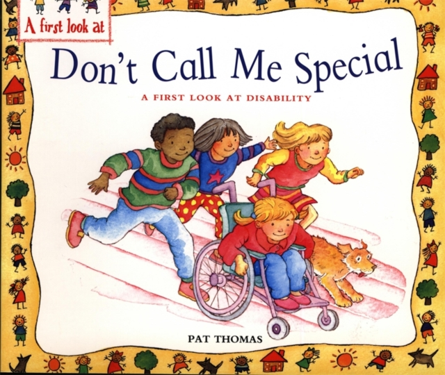 Cover for: Disability : Don't Call Me Special