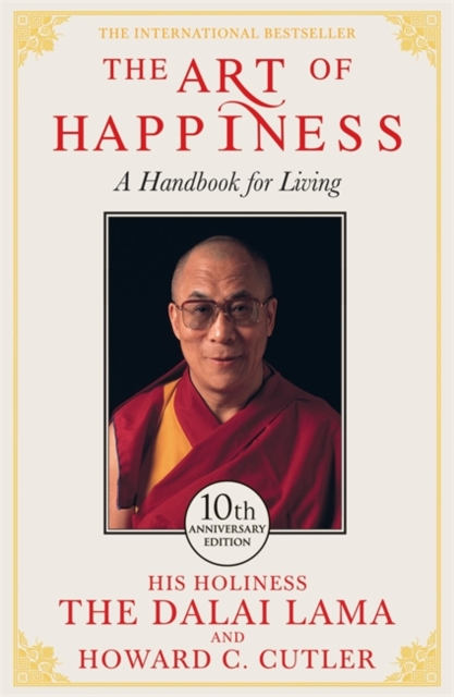 Cover for: The Art of Happiness - 10th Anniversary Edition