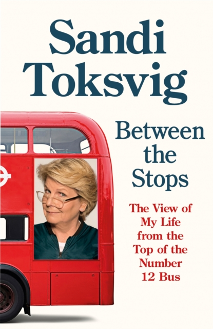 Cover for: Between the Stops : The View of My Life from the Top of the Number 12 Bus: the long-awaited memoir from the star of QI and The Great British Bake Off