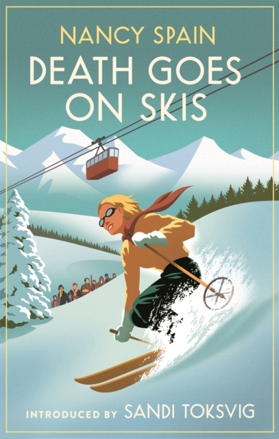 Cover for: Death Goes on Skis : Introduced by Sandi Toksvig - 'Her detective novels are hilarious'