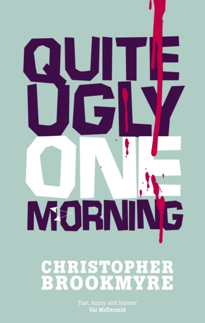 Cover for: Quite Ugly One Morning
