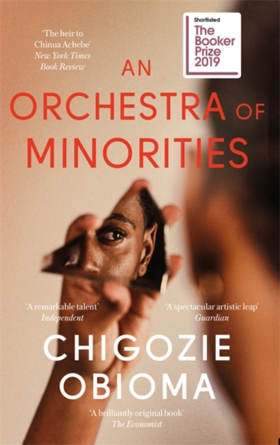 Cover for: An Orchestra of Minorities : Shortlisted for the Booker Prize 2019