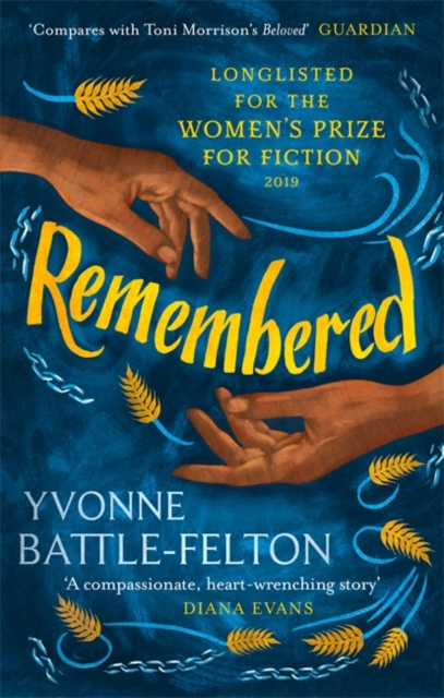 Cover for: Remembered : Longlisted for the Women's Prize 2019