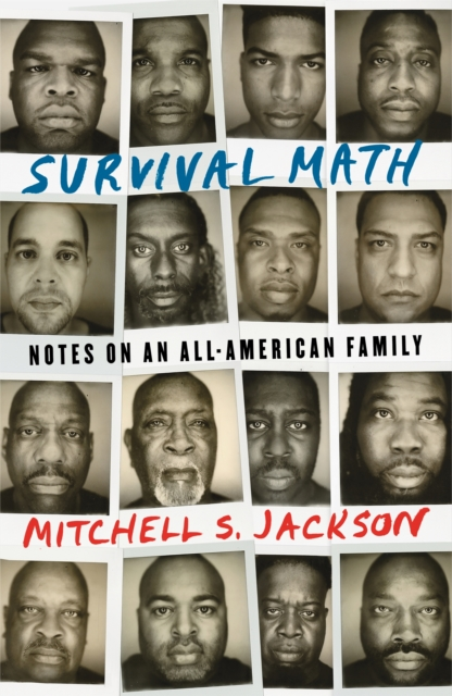 Cover for: Survival Math : Notes on an All-American Family