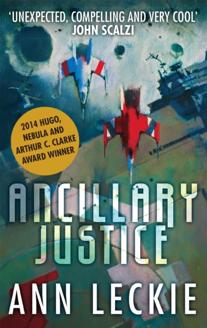 Cover for: Ancillary Justice