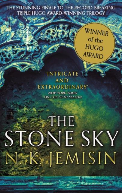 Image for The Stone Sky : The Broken Earth, Book 3, WINNER OF THE HUGO AWARD 2018