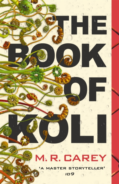Cover for: The Book of Koli : The Rampart Trilogy, Book 1