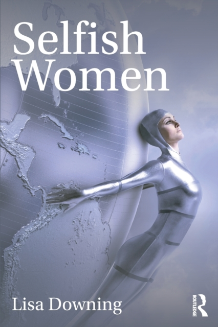 Cover for: Selfish Women