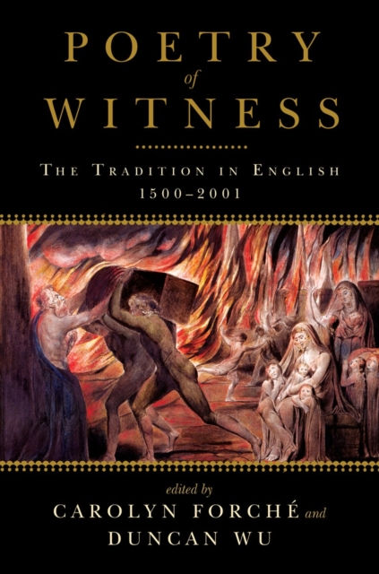 Cover for: Poetry of Witness : The Tradition in English, 1500-2001